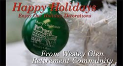 Happy Holidays from Wesley Glen 2014